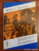 ROOSEVELT ÉS HOPKINS I. > Robert E. Sherwood