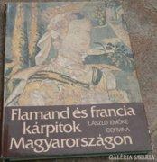 Flamand és francia kárpitok Magyarországon