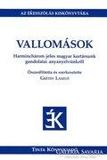 Szerk.: Grétsy László: Vallomások (ÚJ és Ritka kötet) 900Ft