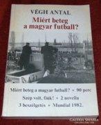 Miért beteg a magyar futball? Végh Antal