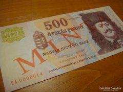 *** EXTRA ALCSONY sorszámú 2013 - as 500 forint MINTA ***