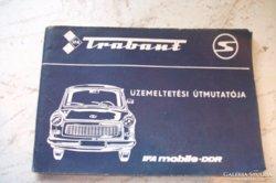 Trabant üzemeltetési útmutatója eladó!