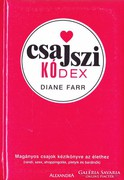 Diane Farr: Csajszi kódex 500 Ft