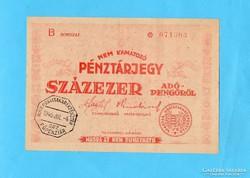 1 x Hajtott Százezer Pénztárjegy 1946 Bélyegzett!!