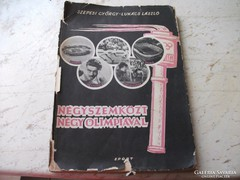 Szepesi György Lukács László: Négyszemközt négy olimpiával.