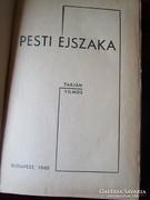 Taján Vilmos : A PESTI ÉJSZAKA 1940