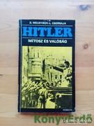 Melnyikov-Csornaja: Hitler - Mítosz és valóság