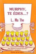 Murphy, te édes...? 200 Ft