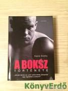 Kasia Boddy: A boksz története