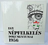 Egy népfelkelés dokumentumai 1956