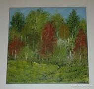 Az erdő, olaj-vászon, 30 x 30 cm