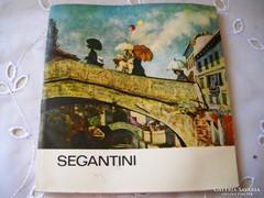 Segantini munkásságát bemutató művészeti kiskönyv eladó!