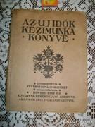 AZ UJ IDŐK KÉZIMUNKA KÖNYVE - 1935