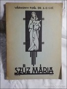 Várkonyi Fidél : Szűz Mária 1937