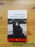 Carole Martinez: Suttogások uradalma