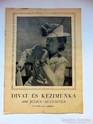 Rádió REVÜDIVAT ÉS KÉZIMUNKA1939július - augusztus
