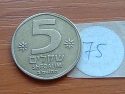 IZRAEL 5 SHEKEL SHEQALIM 1982 5742   75.