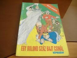 REJTŐ-SOROZAT: EGY BOLOND SZÁZ BAJT CSINÁL