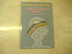Ferencsik István A légzés gyógyító hatása. A helyes légzéstechnika, 1991